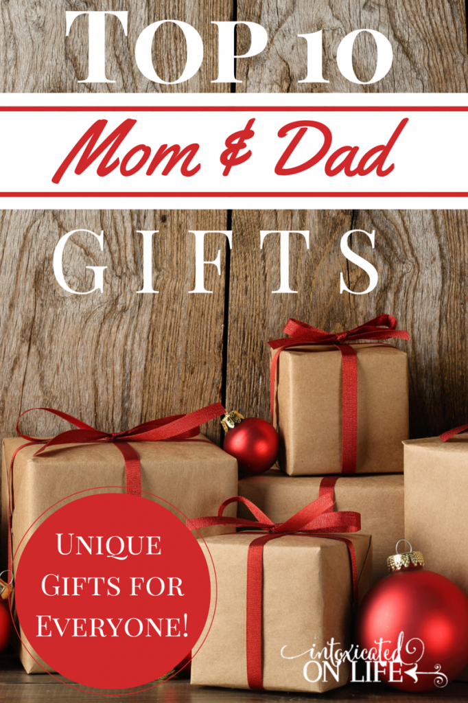 Top 10 Gifts For Moms And Dads Intoxicated On Life Tips