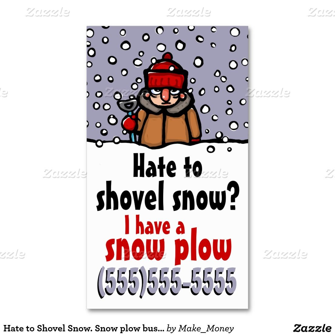 Hate to Shovel Snow. Snow plow business Business Card | Pinterest ...