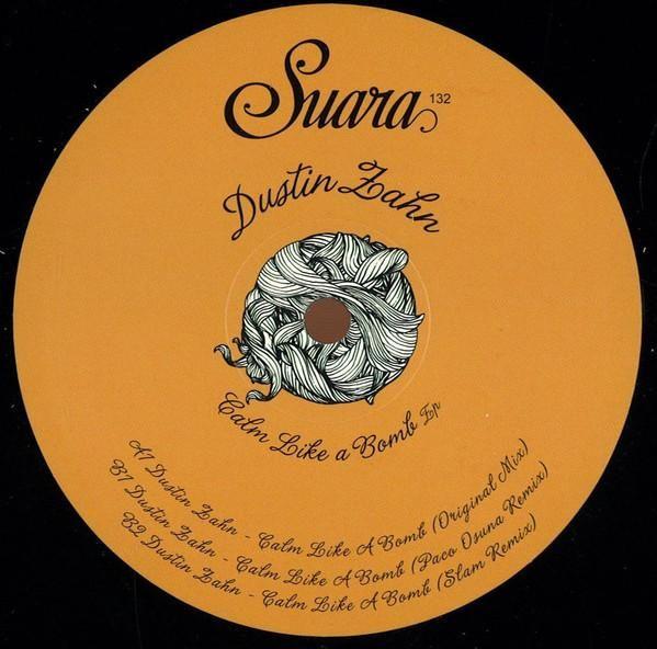 Dustin Zahn Calm Like A Bomb Ep 12 Suara Suara132 Imprinting Remix Vinyl Records For Sale