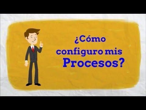 ¿Cómo configuro mis procesos?