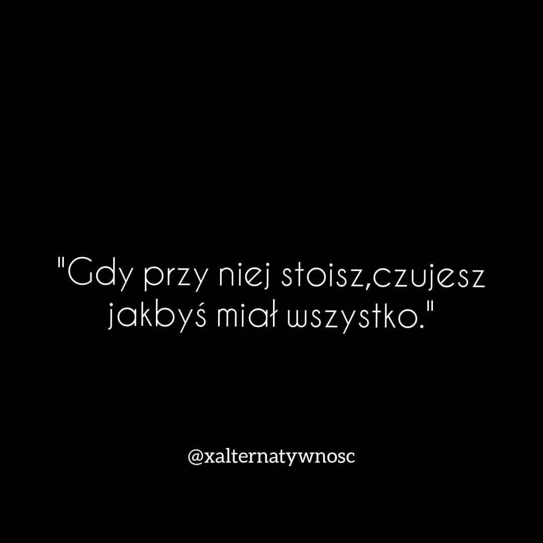 Cytaty Love Smutne Xalternatywnosc Milosc Waznaosoba Chlopak