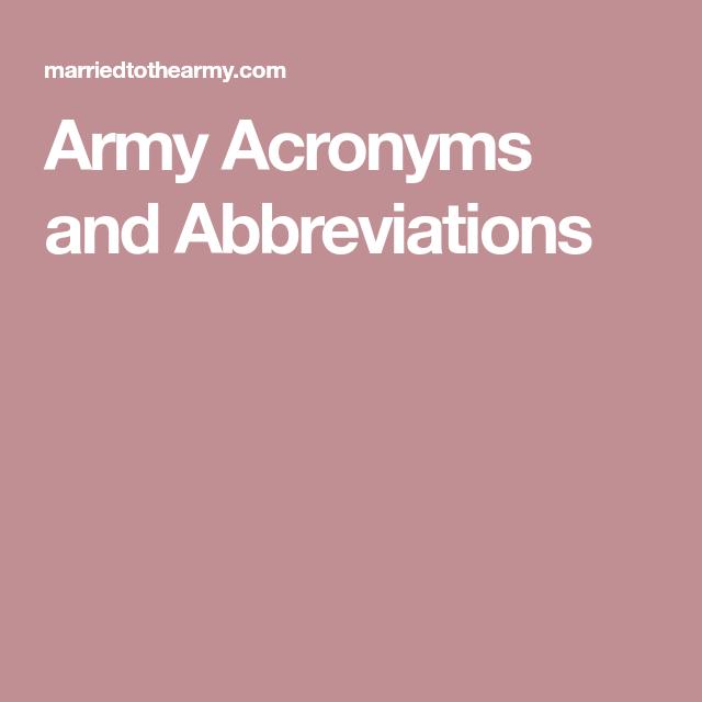 Army Acronyms And Abbreviations Army Abbreviations Acronym