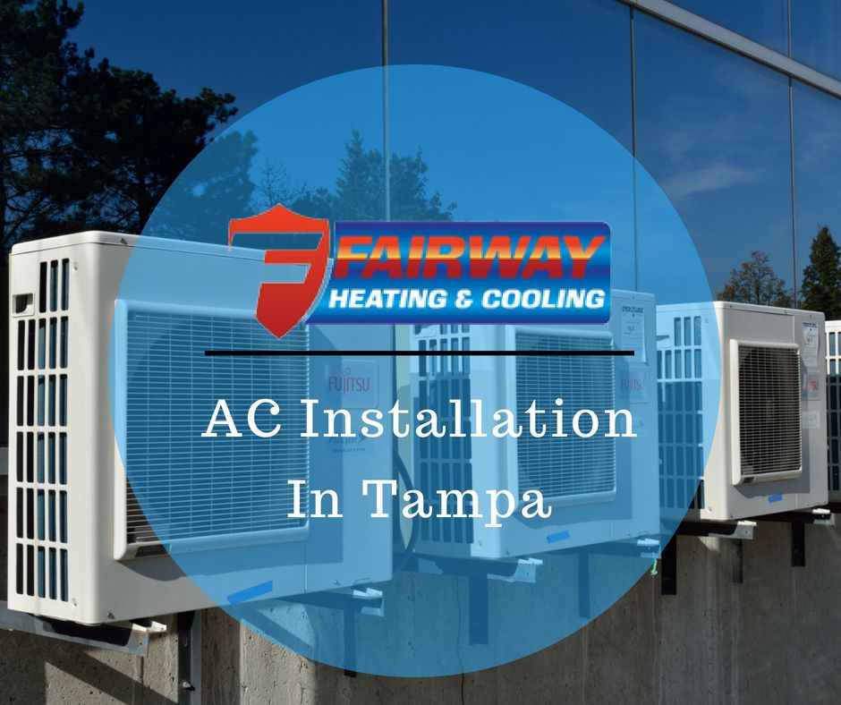 Air Conditioning Installation Tampa Ac Installation