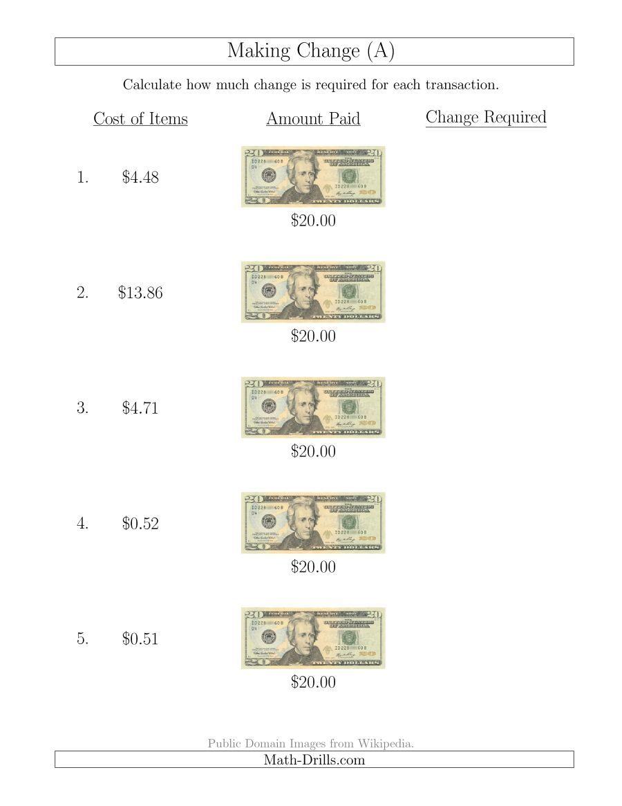 The Making Change From U S 20 Bills A Math Worksheet From The Money Worksheets Page At Math Drills Money Worksheets Learning Money Making Change Worksheets [ 1165 x 900 Pixel ]