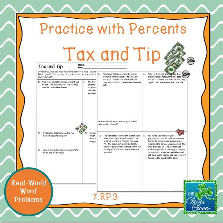 This Product Consists Of Eight Real World Problems In Which Students Are Asked To Calculate The Tax Tip Middle School Math Teaching Inspiration Word Problems