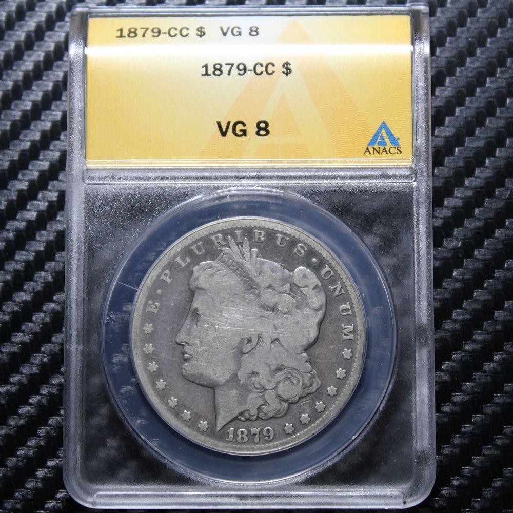 1879 CC Silver Dollar ANACS VG8 CARSON CITY