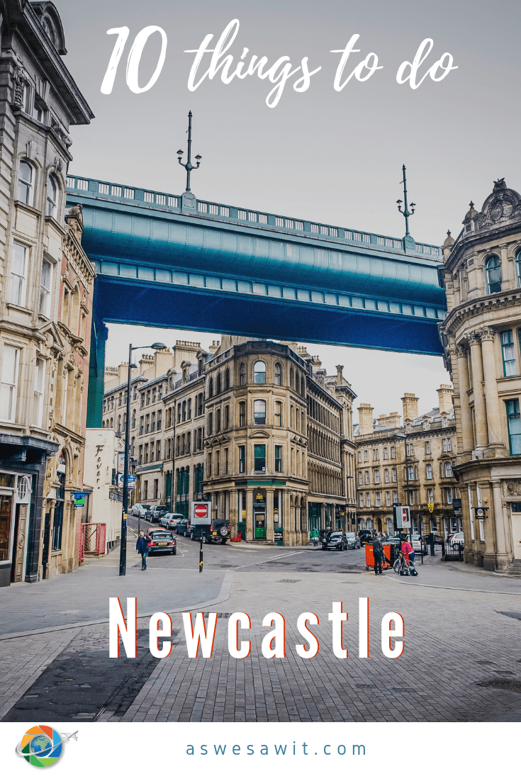 10 Fun Things to Do in Newcastle, England #travelengland