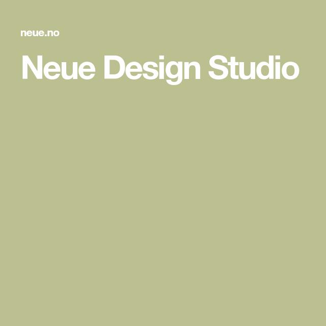 Neue Design Studio Design Studio Design Studio