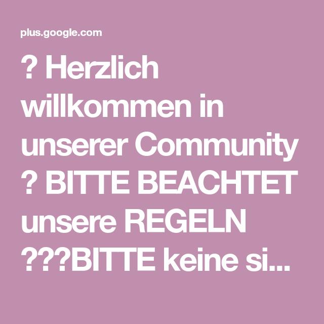 💜 Herzlich willkommen in unserer Community 💜 BITTE BEACHTET unsere REGELN 😊🍃🌷BITTE keine sinnlosen Sprüche ❗❗❗