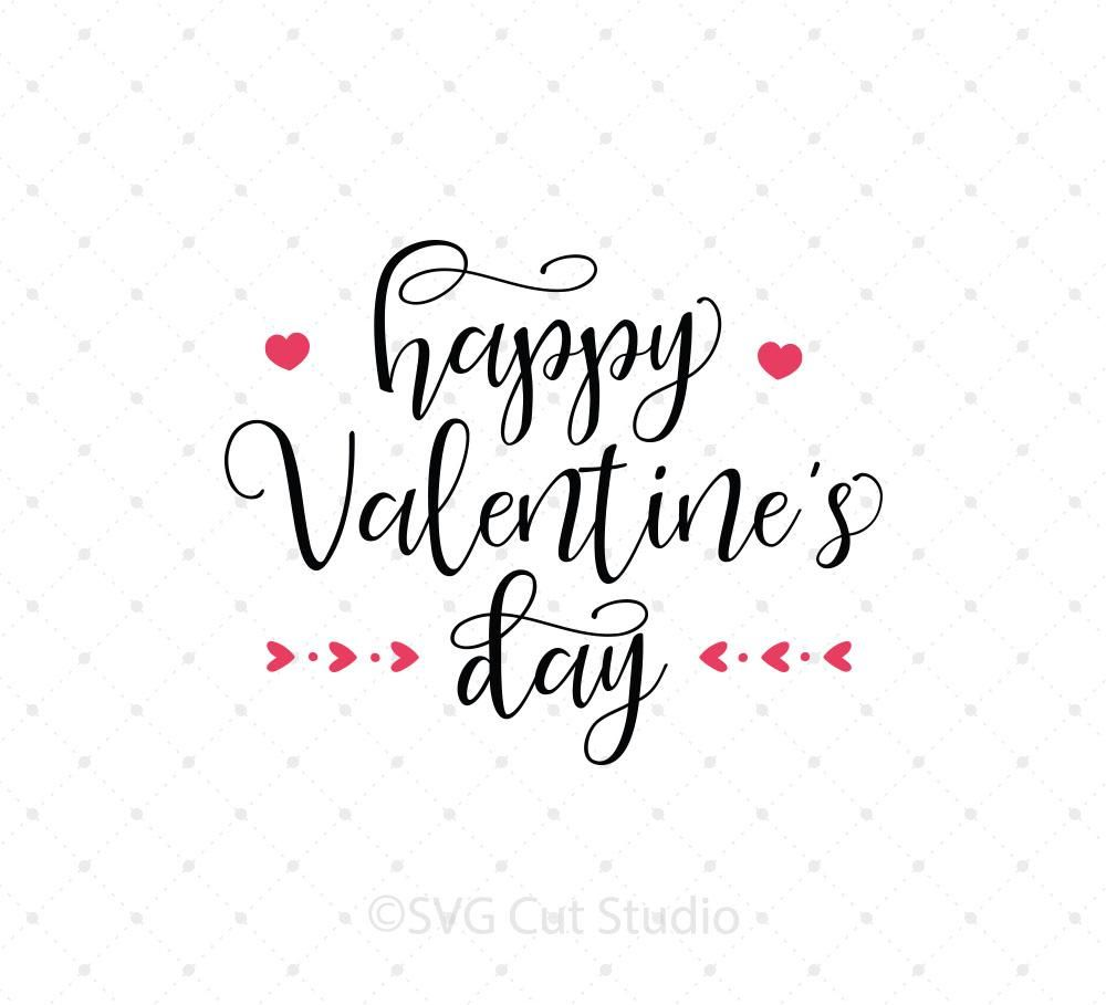 Happy Valentine S Day Svg Cut Files Vinyl Pinterest Svg Cuts