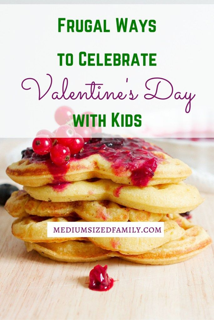 Frugal Ways to Celebrate Valentines Day for Kids - Your kids will feel loved, and you won't spend much to love a little extra on them!