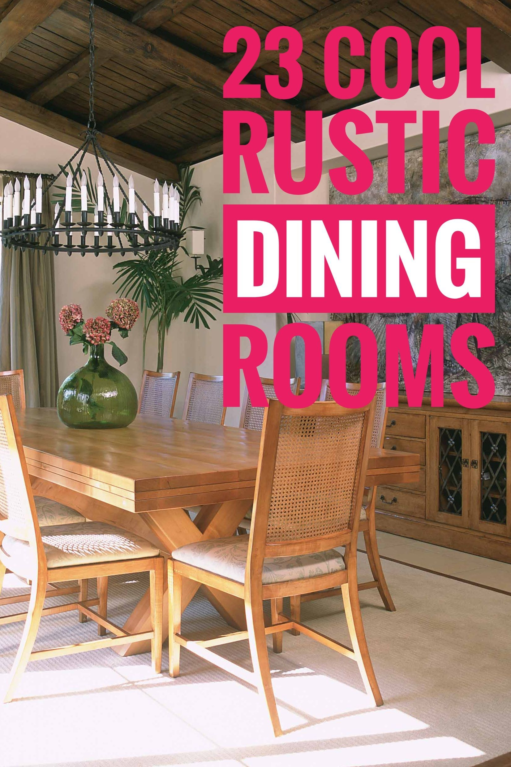 23 Cool Rustic Dining Room Designs Rustic Dining Room Rustic