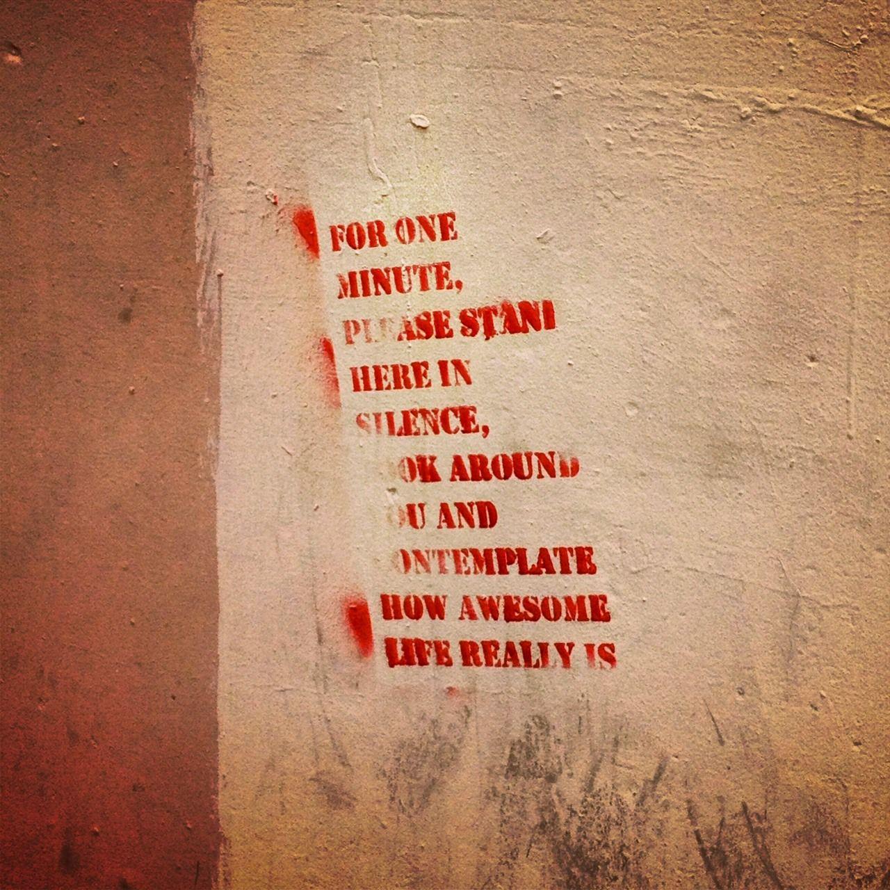 Graffiti art quotes - Meaningful Graffiti Photo