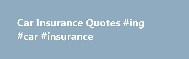 Instant Car Insurance Quote Car Insurance Quotes #ing #car #insurance Httpinsurance.remmont .