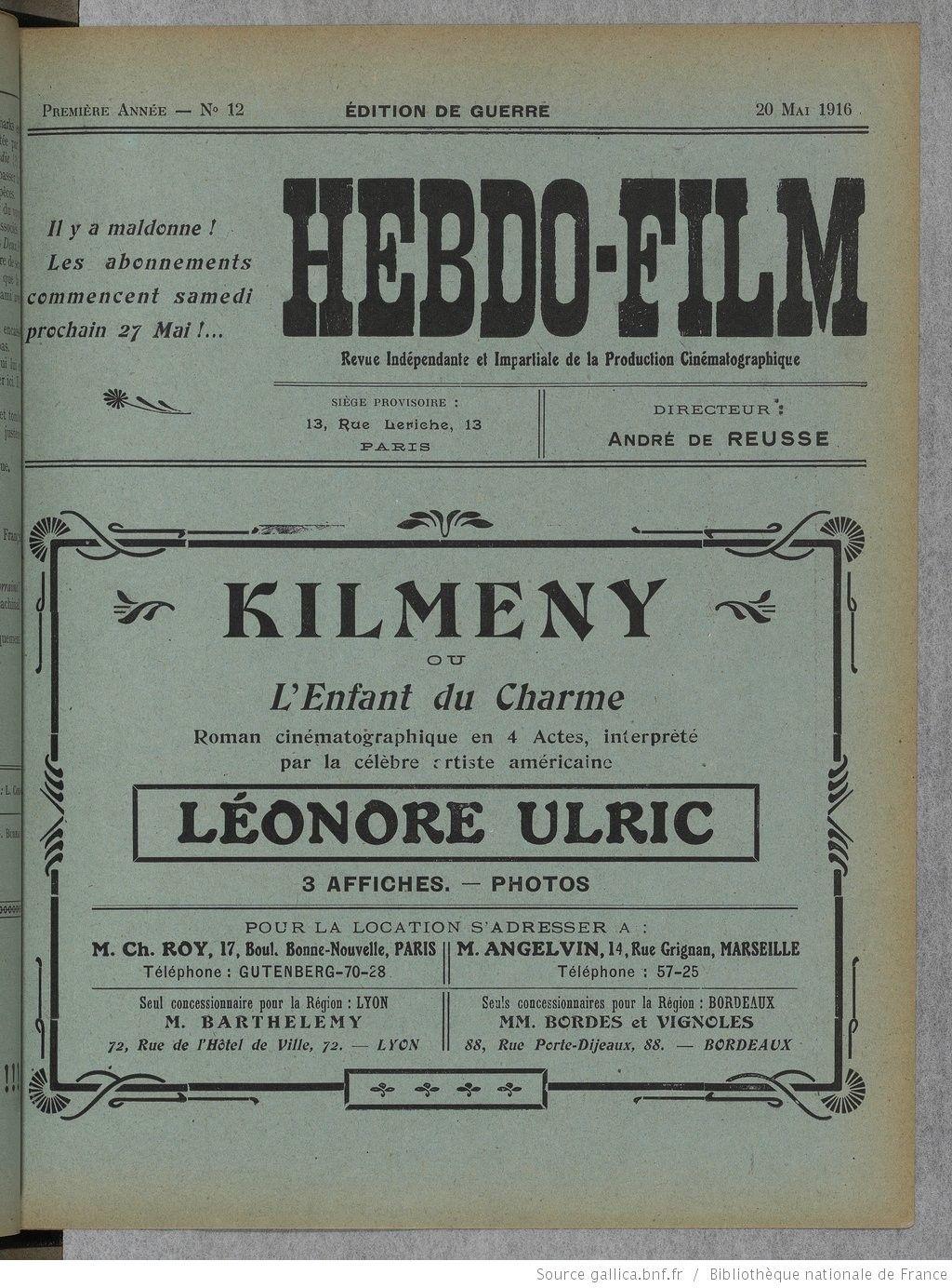 Hebdo-film. Revue indépendante et impartiale de la production cinématographique   1916-05-20   Gallica