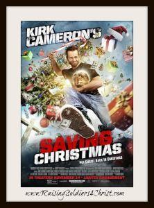 Saving Christmas {Review & Giveaway} - Raising Soldiers 4 Christ #SavingChristmas #kirkcameron #giveaway #Christmas #keepingChristinChristmas