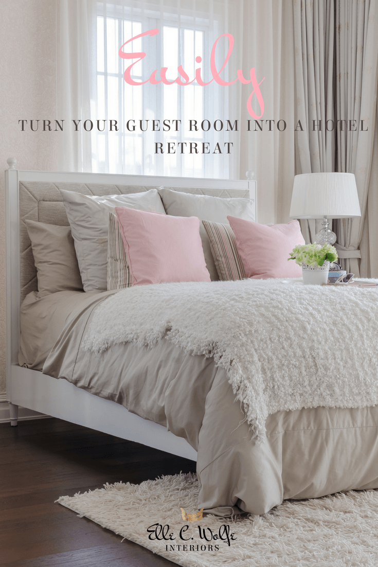 Awesome Easily Turn Your Guest Room Into A Hotel Retreat Click To Get A  Complimentary Checklist! Gallery