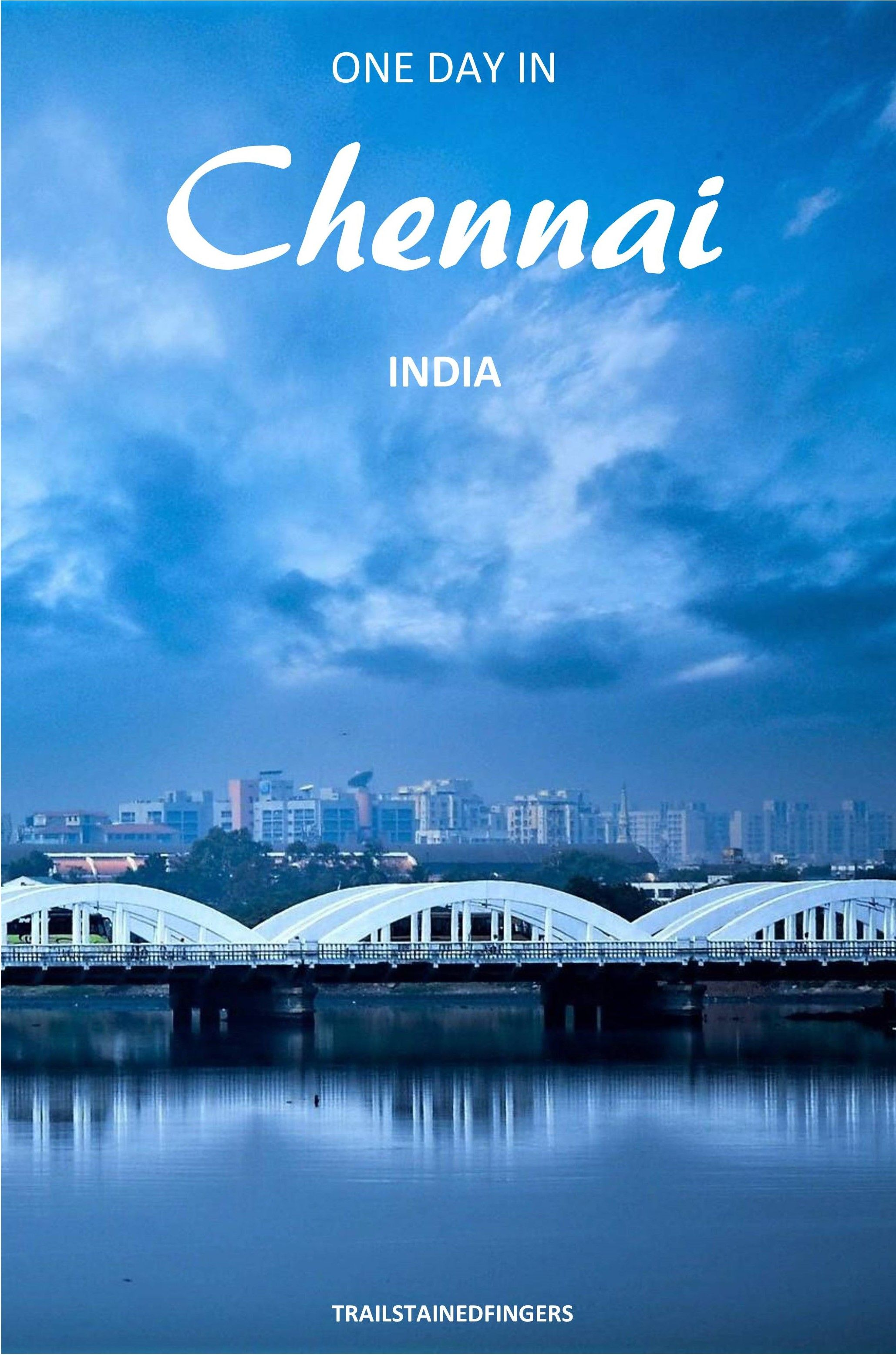 Have only one day in #Chennai? Must-see places include churches, beaches, and museums. And how can food not be a part of this 24 hours #travel guide? This travel #blog features Marina Beach, San Thome Church, Egmore Museum, and more.  #travelblog #travelguide #chennaiblog #chennaitravel #24hoursinchennai