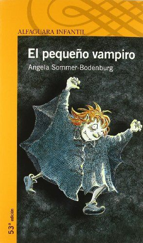 El pequeño vampiro. Angela Sommer-Bodenburg. Alfaguara, 2008 | 1er trimestre 2013-2014 in 2019