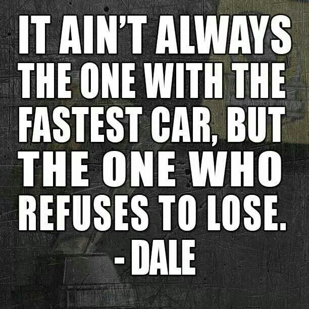 Racing Quotes Adorable One Of The Favorite Quotes Around Our House  Racing  Pinterest
