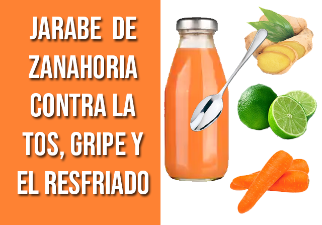 Jarabe Para La Tos De Zanahoria Y Limón Siempre Saludable Natural Medicine Homemade Remedies Herbal Medicine