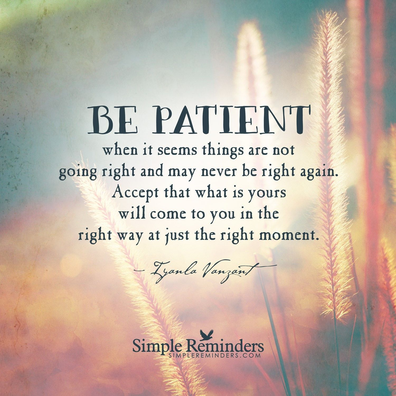 I Live In Hope Be Patient Quotes Iyanla Vanzant Quotes Life Quotes