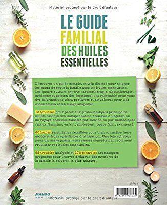 Amazon Fr Le Guide Familial Des Huiles Essentielles