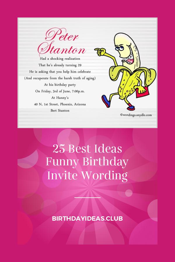 25 best ideas funny birthday invite