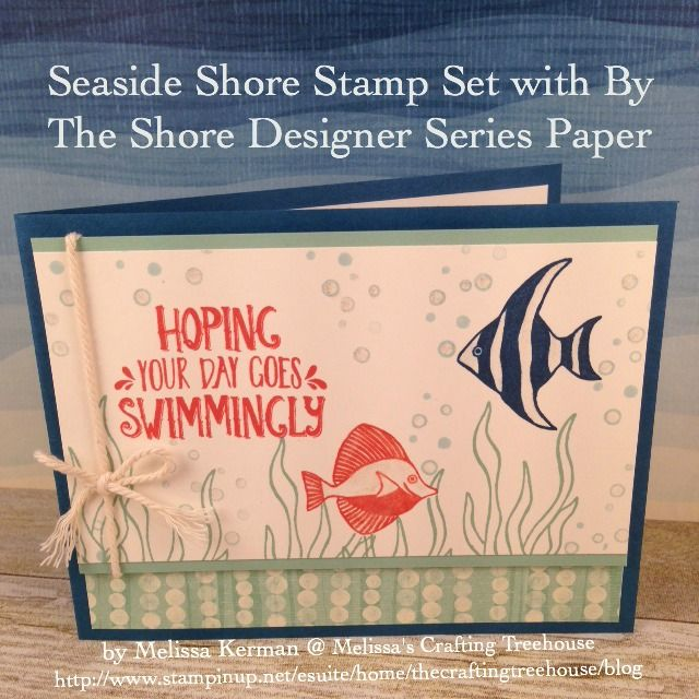 Handmade card using the Seaside Shore Stamp Set, By The ...