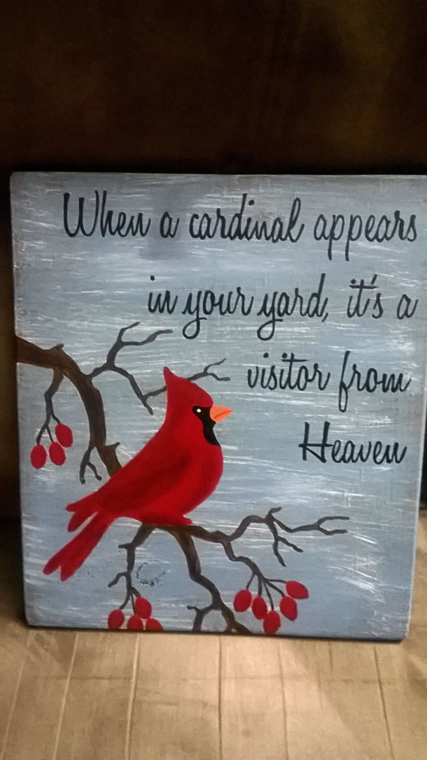 Cardinal Visitor From Heaven Wood Sign By Cjlwoodcreations