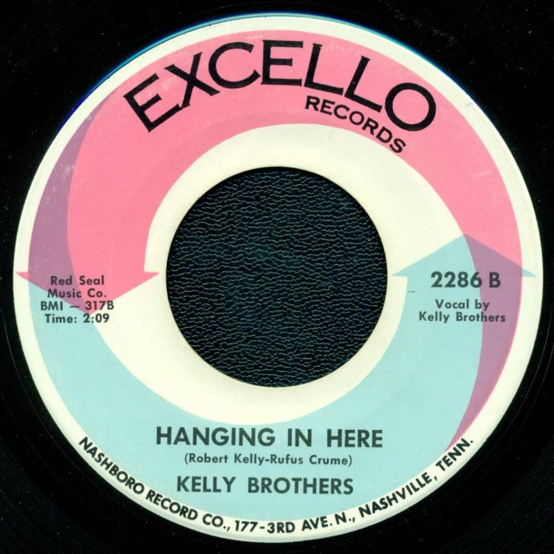 Kelly Brothers - Hanging In Here (Excello)