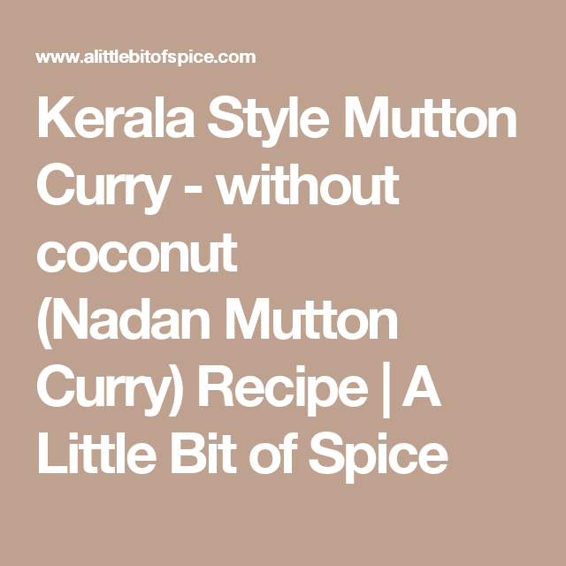 Without Coconut (Nadan Mutton