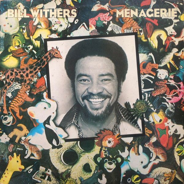 Language In 45 And 47 Stella Street: Bill Withers - Menagerie (Vinyl, LP) At Discogs
