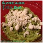 Avocado Feta Dip...so good and perfect for your next get together