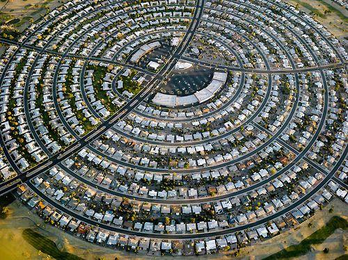 Sun City, a circular shaped suburb of Phoenix, Arizona  If that's