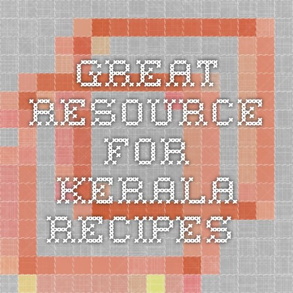 Great resource for Kerala Recipes
