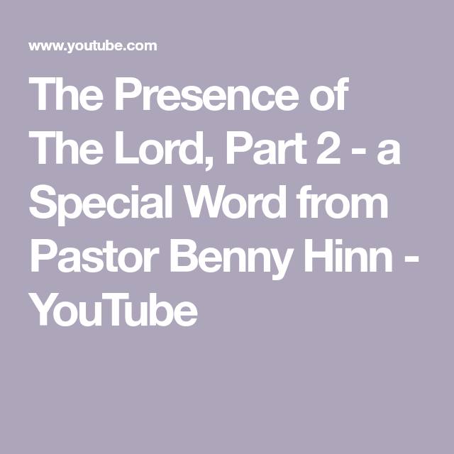 The Presence of The Lord, Part 2 - a Special Word from