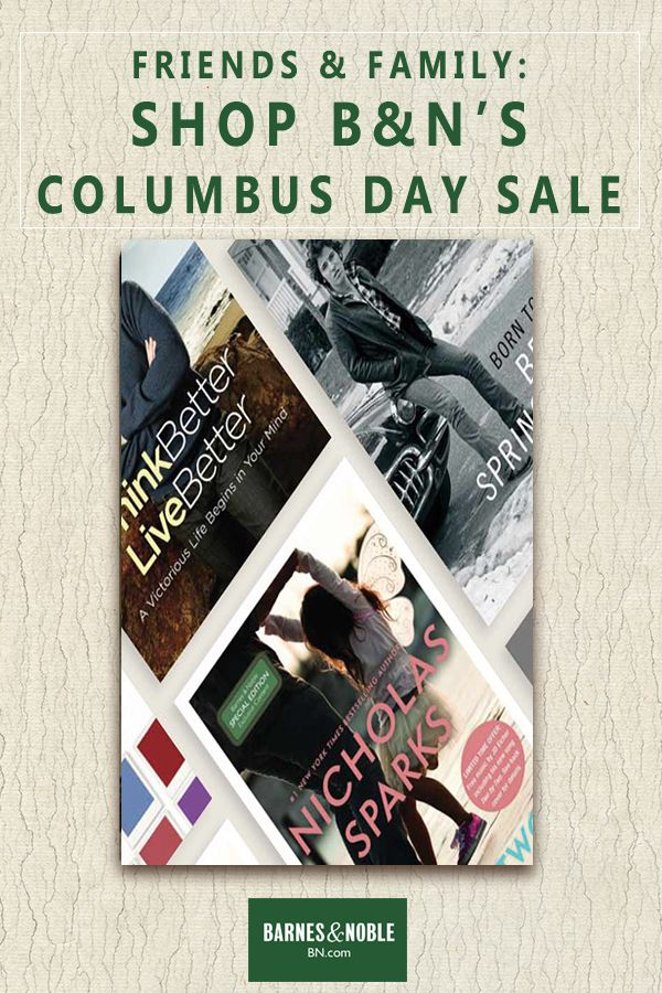 Shop Bn S Huge Columbus Day Friends Family Sale Now Save 20 On Any One Item When You Use Code Bnfriend Book Worth Reading Books Barnes And Noble