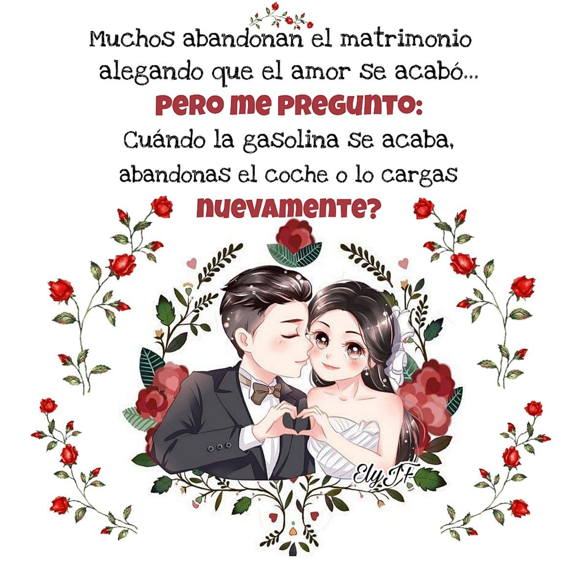Pin De Ely Javier Franco En Amo A Dios Eternamente Amor Incondicional Matrimonio Amor