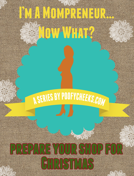Mompreneur Tips - Prepare your handmade small business for ...