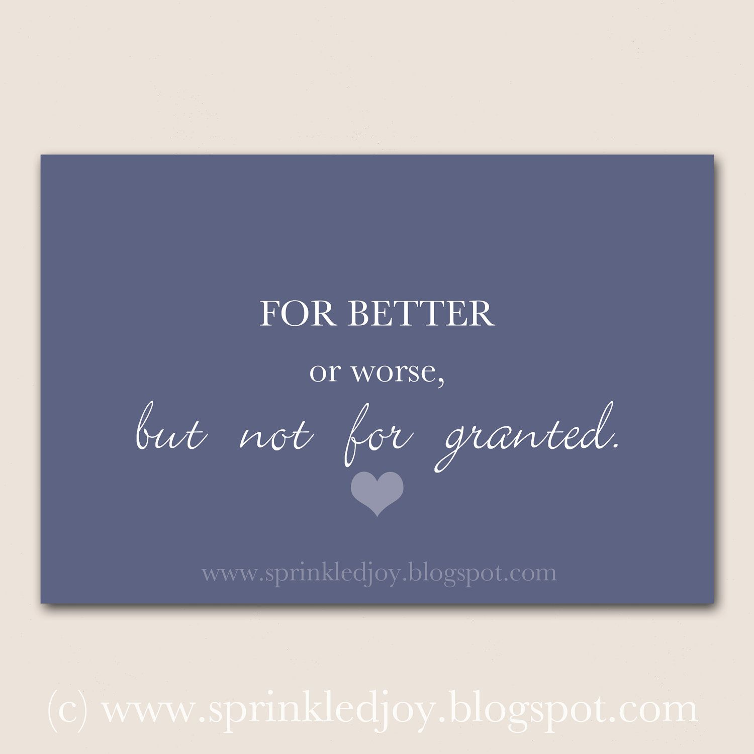 Sprinkled Joy For Better Or Worse But Not For Granted Quote