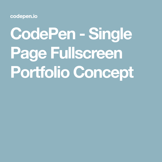 CodePen - Single Page Fullscreen Portfolio Concept | Ui/Ux | Concept