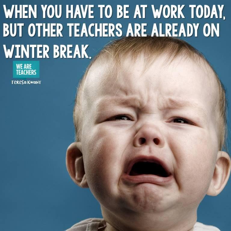 18 Hilarious Winter Break Memes Only A Teacher Will Understand Teacher Humour Teacher Humor Teacher