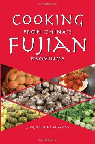 Cooking From China S Fujian Province One Of Holiday Adds Cookery Books Fujian Province Fujian