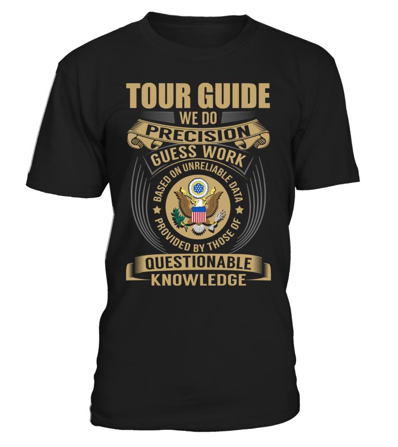 Tour Guide - We Do Precision Guess Work