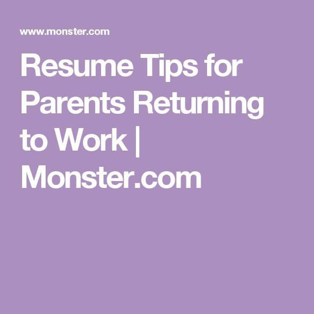 Learn how stay-at-home parents can write a resume that sells - monster resume tips