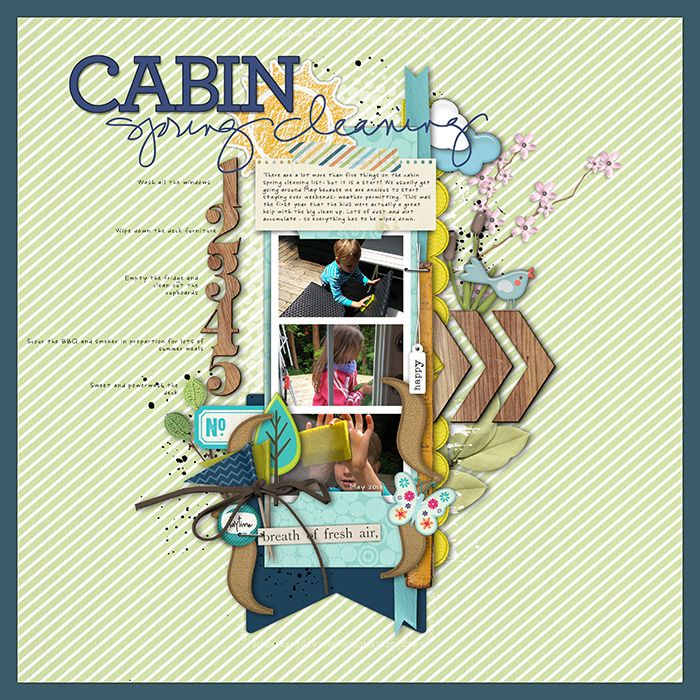Cabin Spring Cleaning - Scrapbook.com