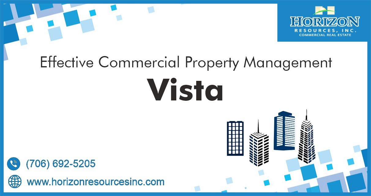 Effective Commercial Property Management Vista California Horizon Resources Inc In 2020 Property Management Commercial Property Management