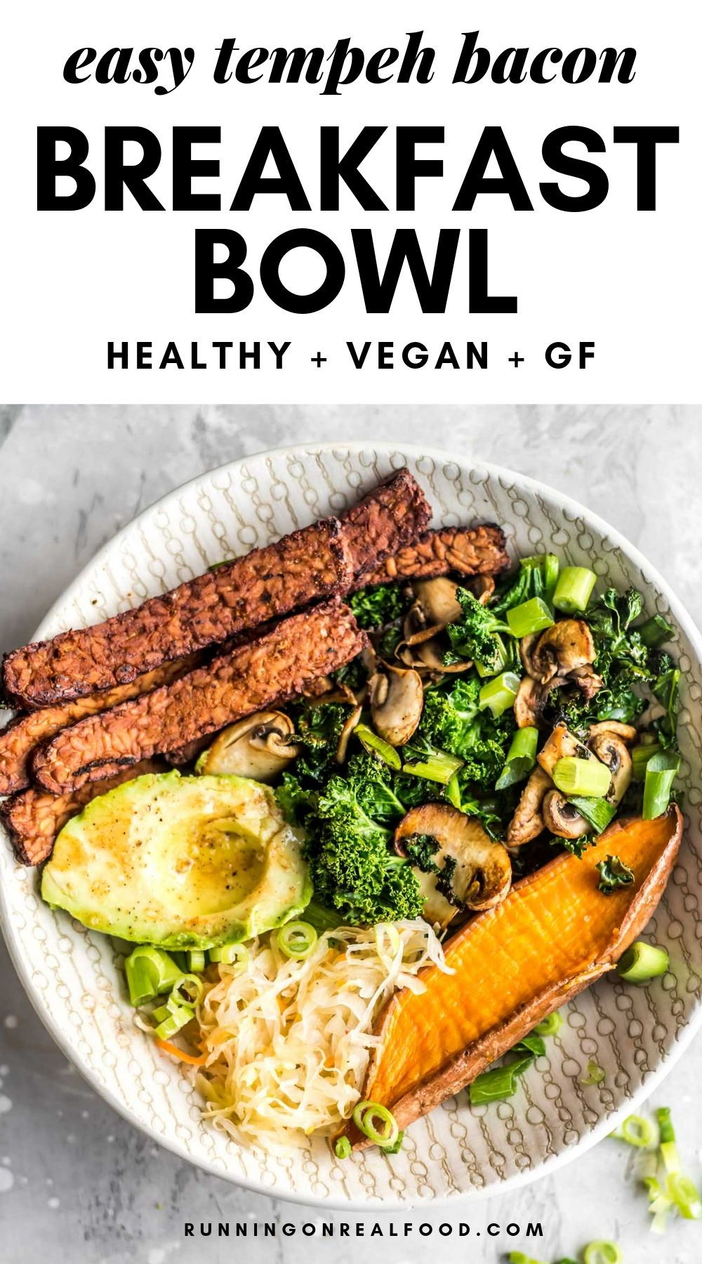 Tempeh Bacon And Avocado Breakfast Bowl