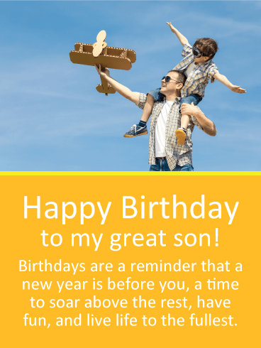 Live Life To The Fullest Happy Birthday Wishes Card For Son Your Is Having A Which Makes It Perfect Time Encourage Him Soar About